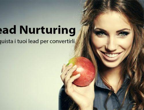 Lead Nurturing, conquista i tuoi lead per convertirli